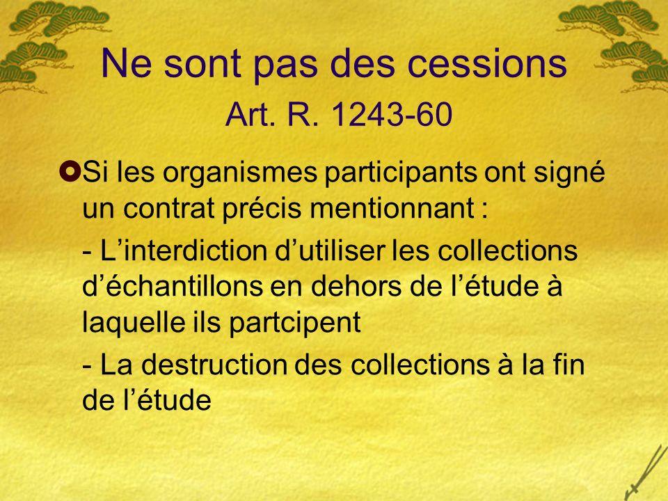 Ne sont pas des cessions Art. R. 1243-60