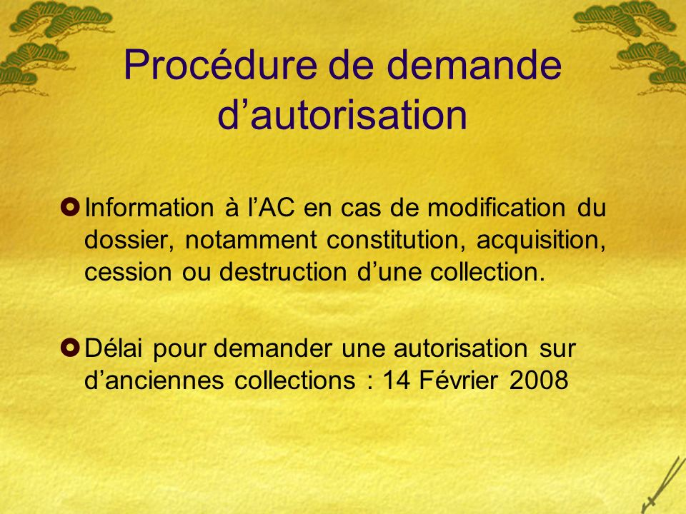 Procédure de demande d'autorisation