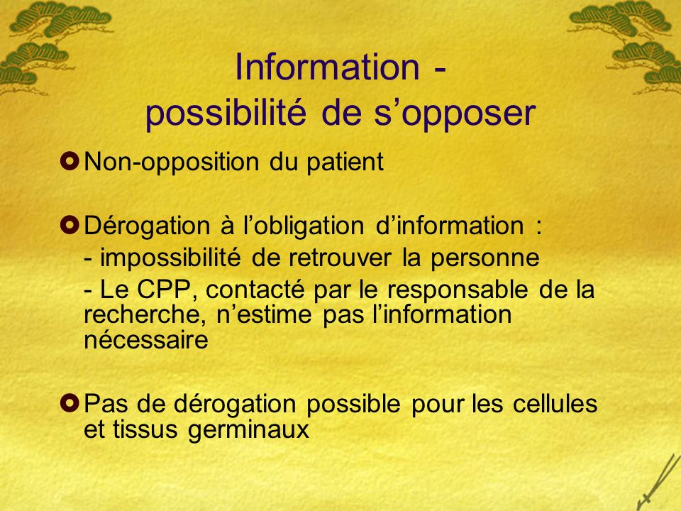 Information - possibilité de s'opposer