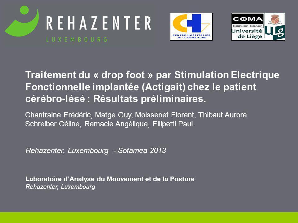 Traitement du « drop foot » par Stimulation Electrique Fonctionnelle implantée (Actigait) chez le patient cérébro-lésé : Résultats préliminaires.