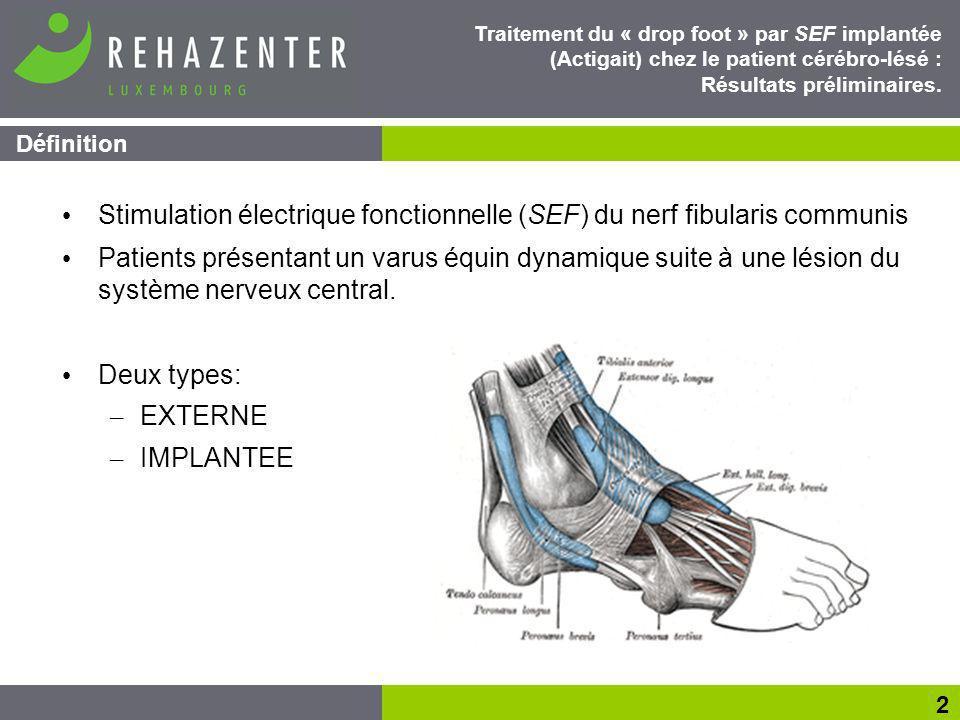 Stimulation électrique fonctionnelle (SEF) du nerf fibularis communis