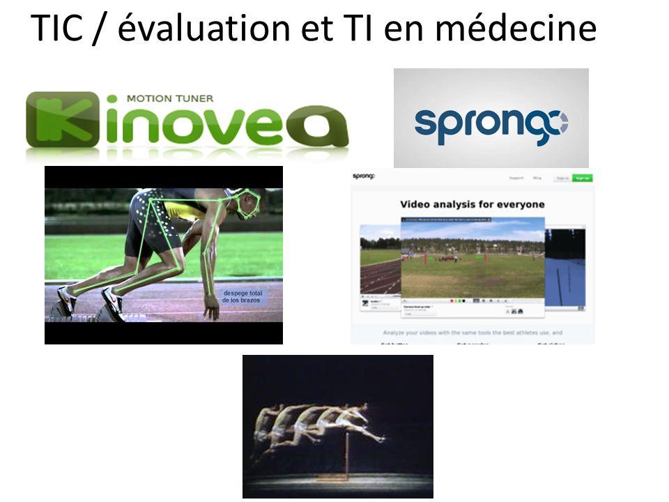 TIC / évaluation et TI en médecine