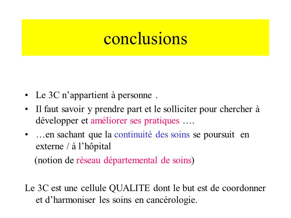 conclusions Le 3C n'appartient à personne .