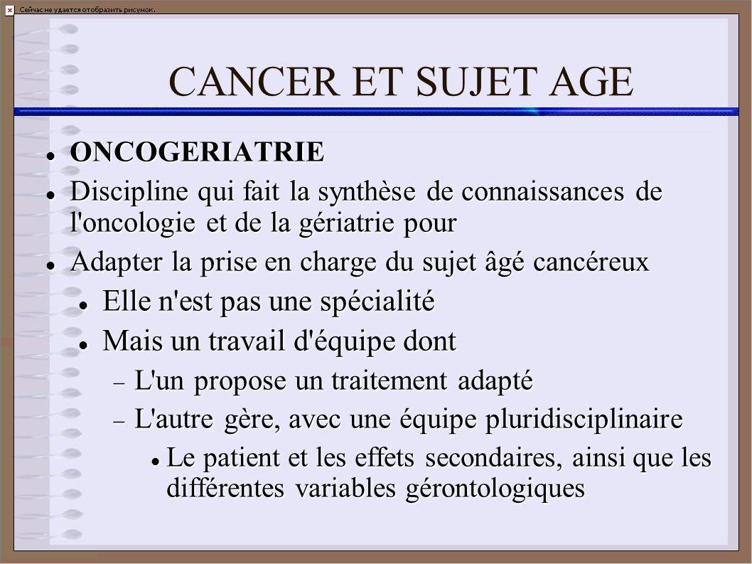 CANCER ET SUJET AGE Elle n est pas une spécialité