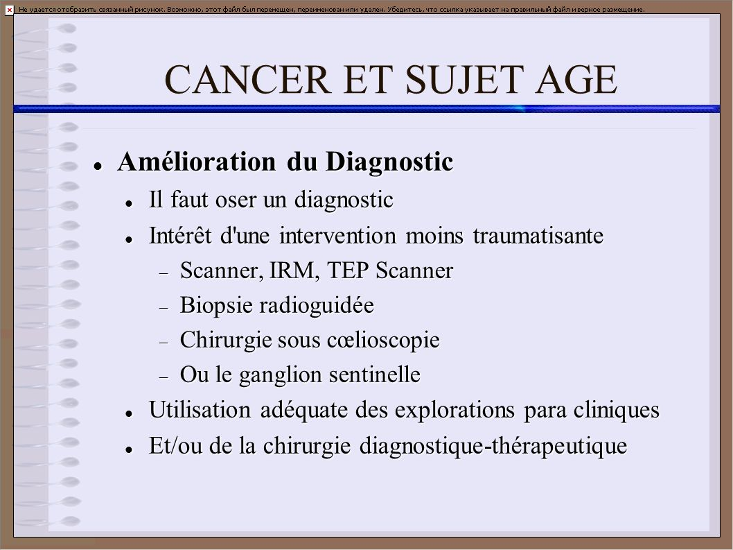 CANCER ET SUJET AGE Amélioration du Diagnostic