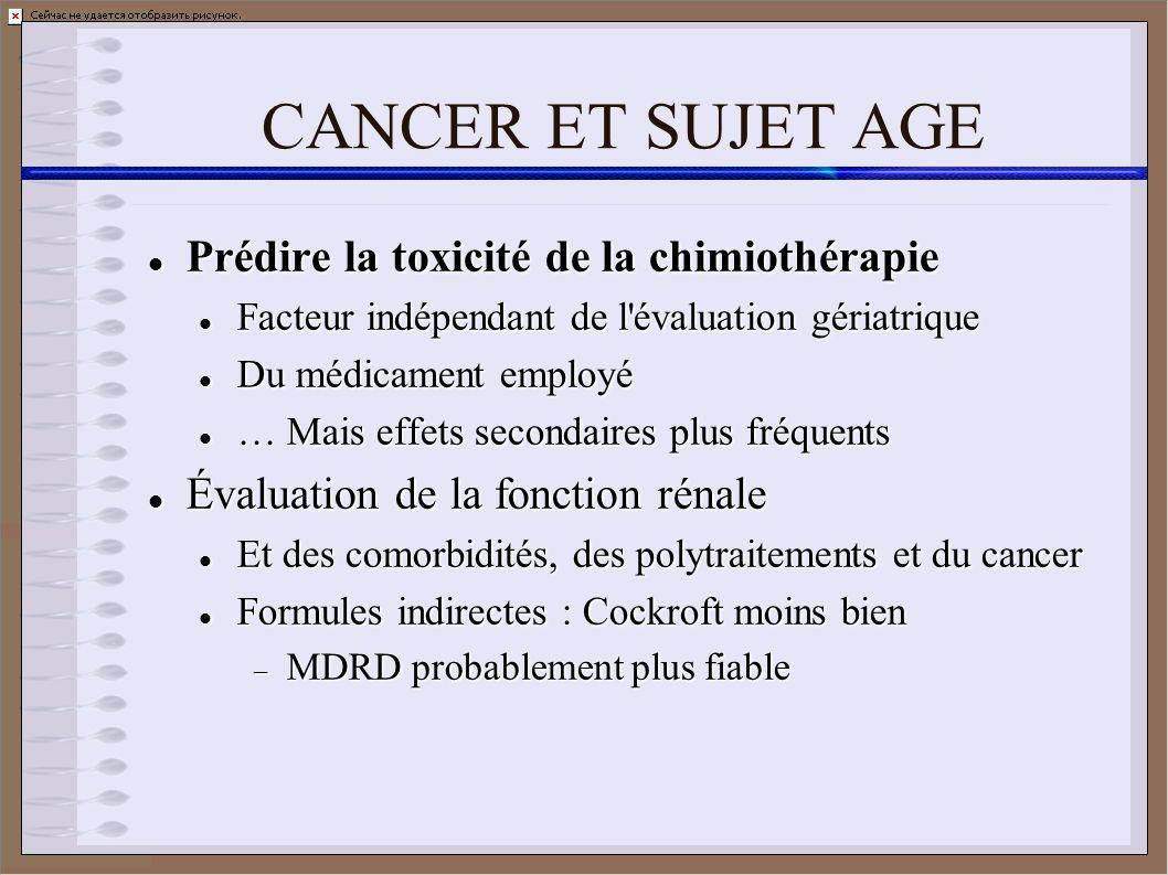 CANCER ET SUJET AGE Prédire la toxicité de la chimiothérapie