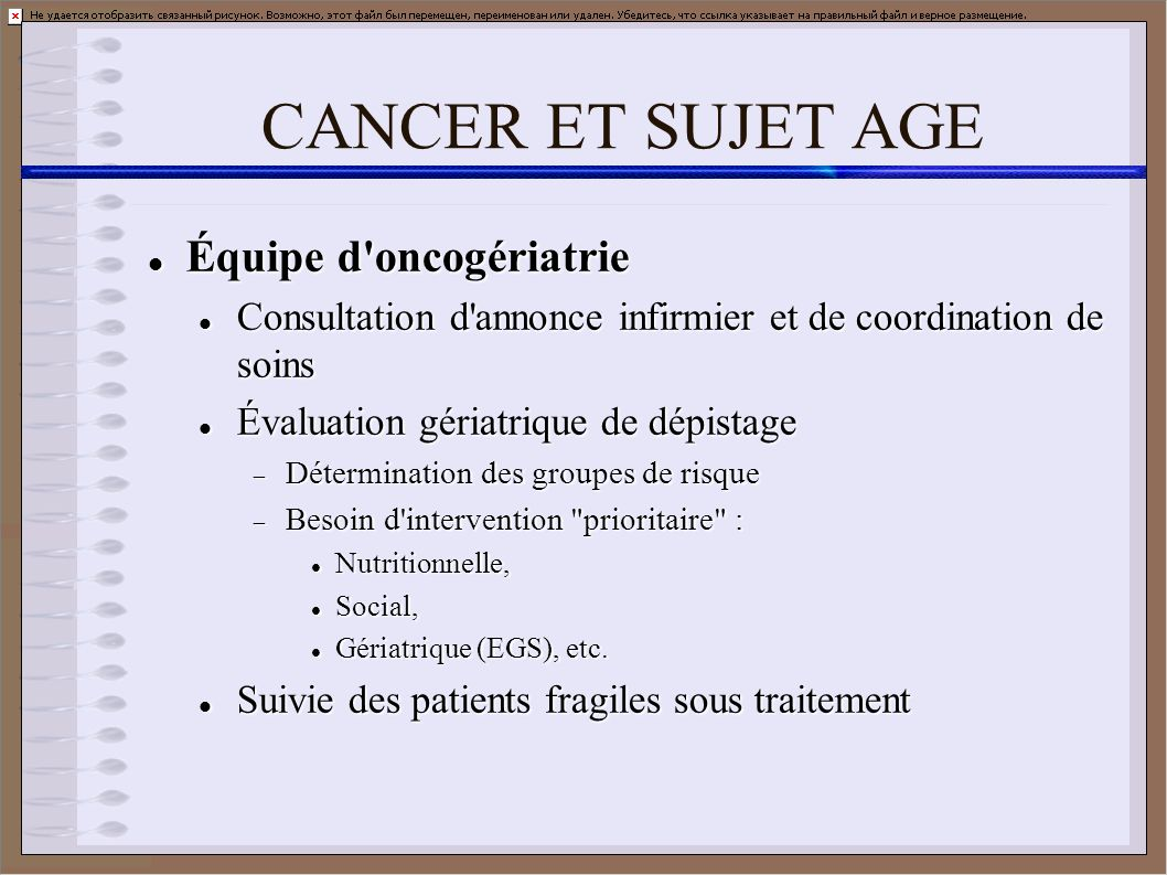 CANCER ET SUJET AGE Équipe d oncogériatrie