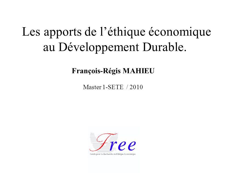 Les apports de l'éthique économique au Développement Durable.