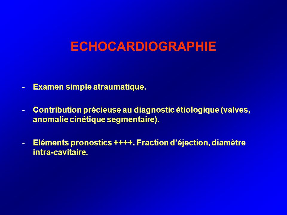 ECHOCARDIOGRAPHIE Examen simple atraumatique.
