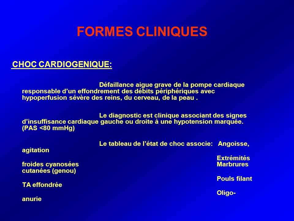 FORMES CLINIQUES CHOC CARDIOGENIQUE: