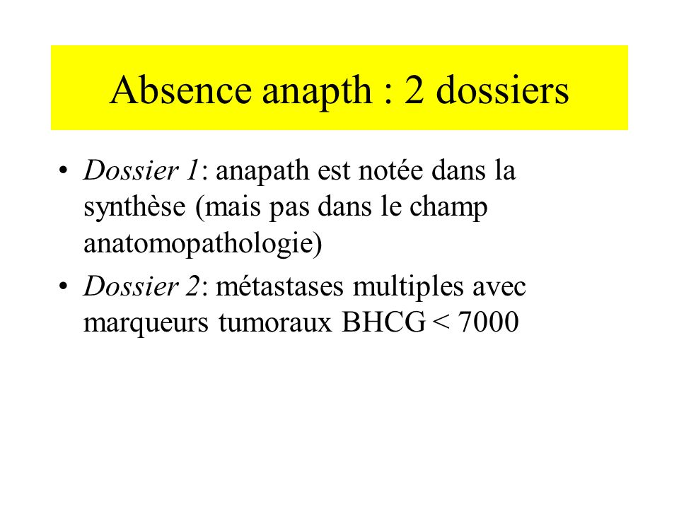 Absence anapth : 2 dossiers