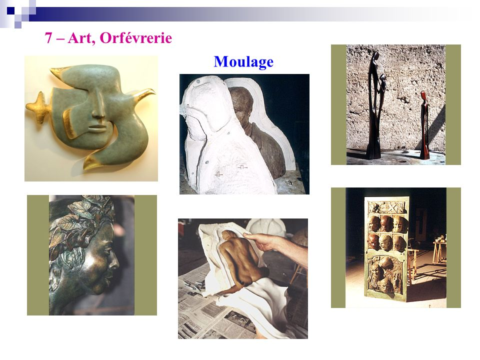 7 – Art, Orfévrerie Moulage