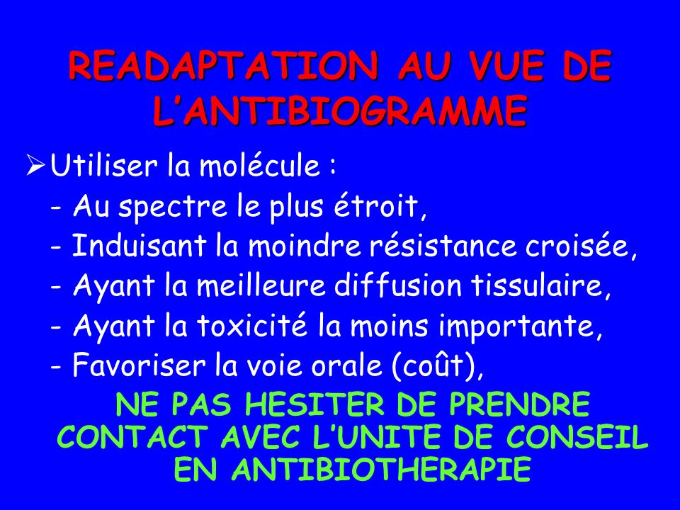 READAPTATION AU VUE DE L'ANTIBIOGRAMME