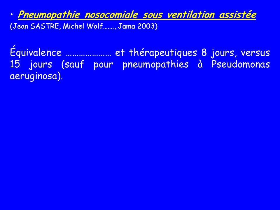 Pneumopathie nosocomiale sous ventilation assistée