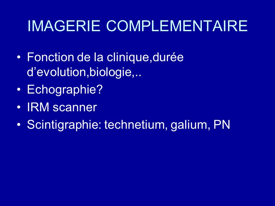 IMAGERIE COMPLEMENTAIRE
