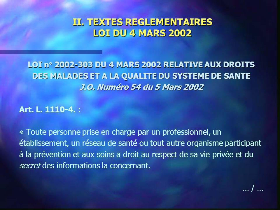 II. TEXTES REGLEMENTAIRES LOI DU 4 MARS 2002