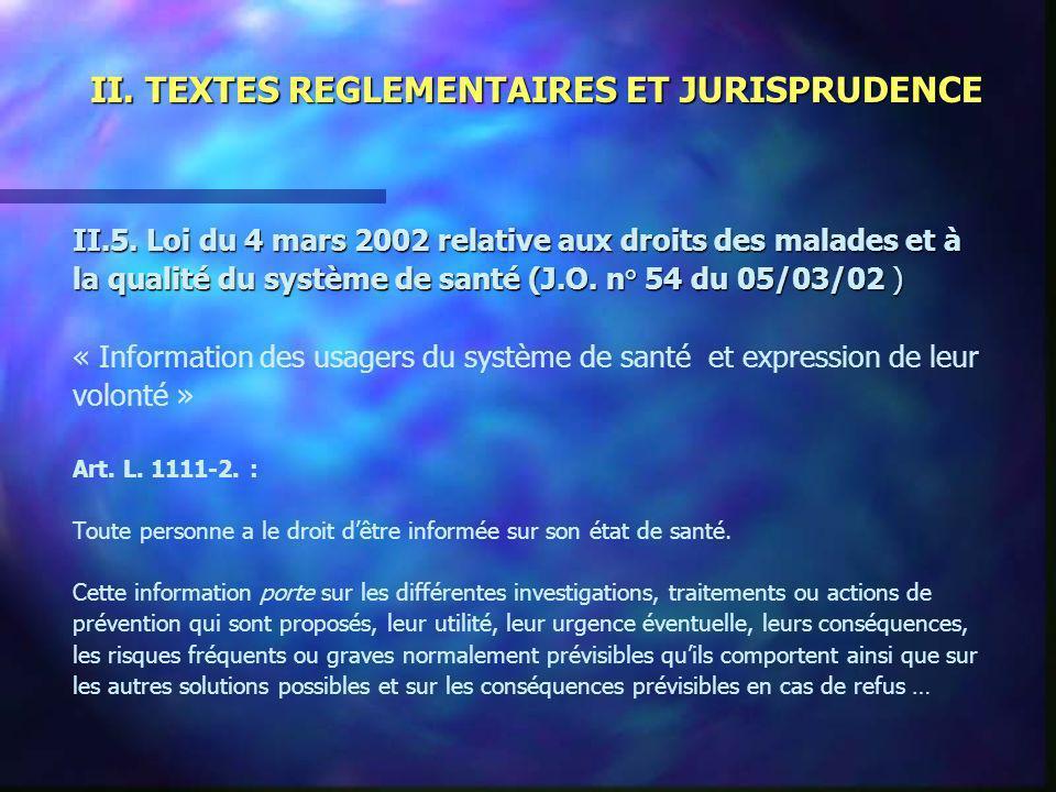 II. TEXTES REGLEMENTAIRES ET JURISPRUDENCE