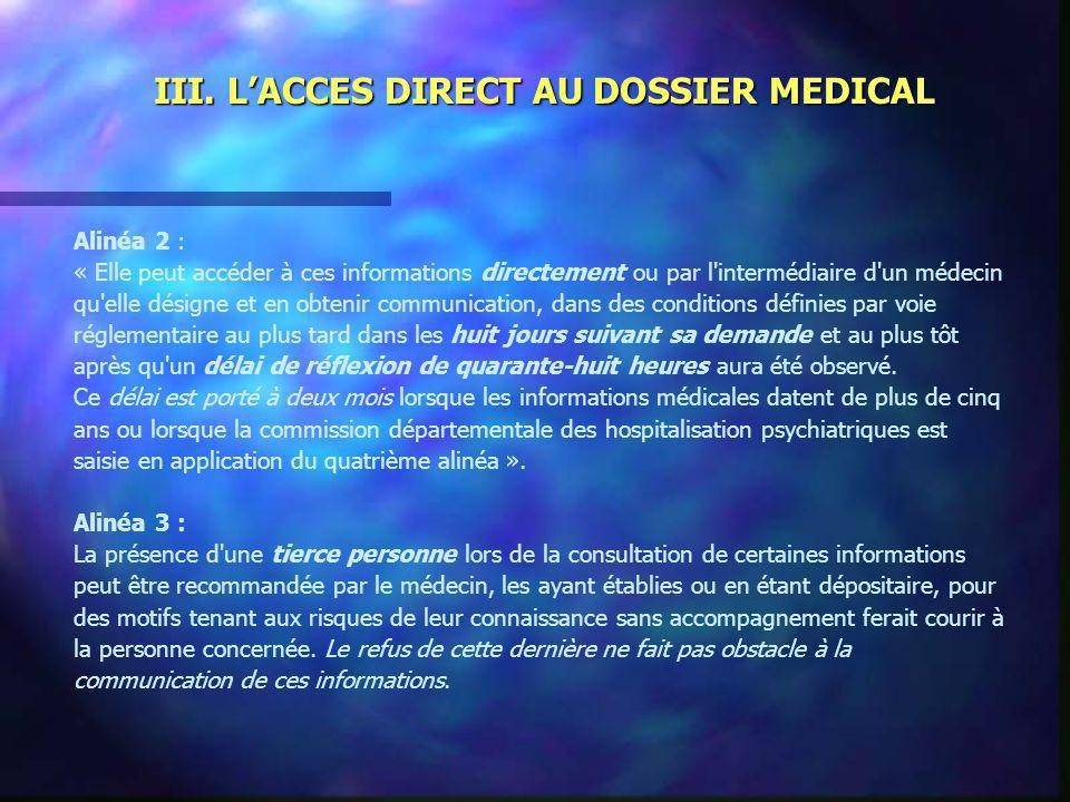 III. L'ACCES DIRECT AU DOSSIER MEDICAL