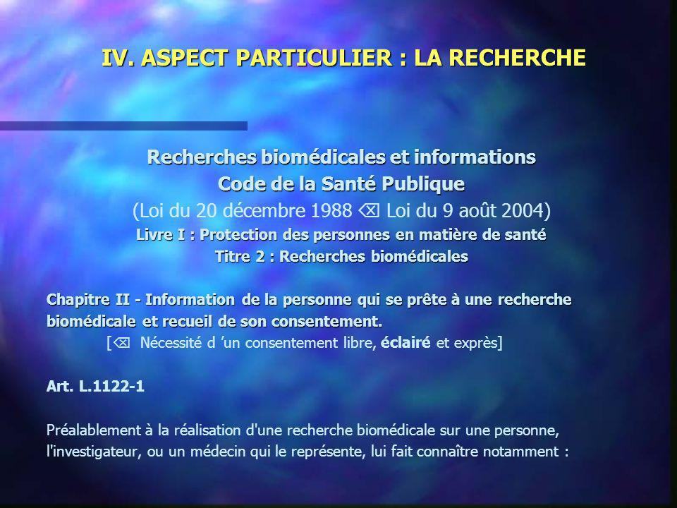 IV. ASPECT PARTICULIER : LA RECHERCHE