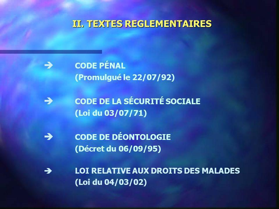 II. TEXTES REGLEMENTAIRES