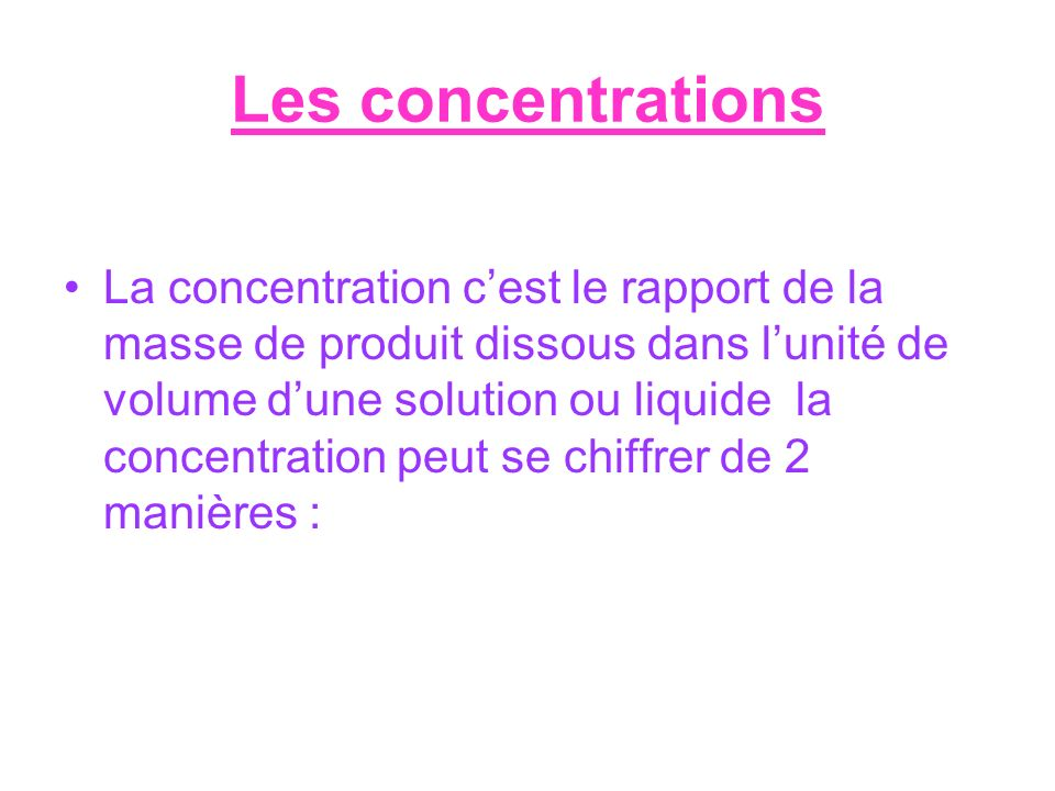 Les concentrations