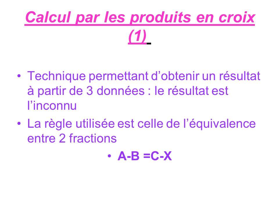 Calcul par les produits en croix (1)