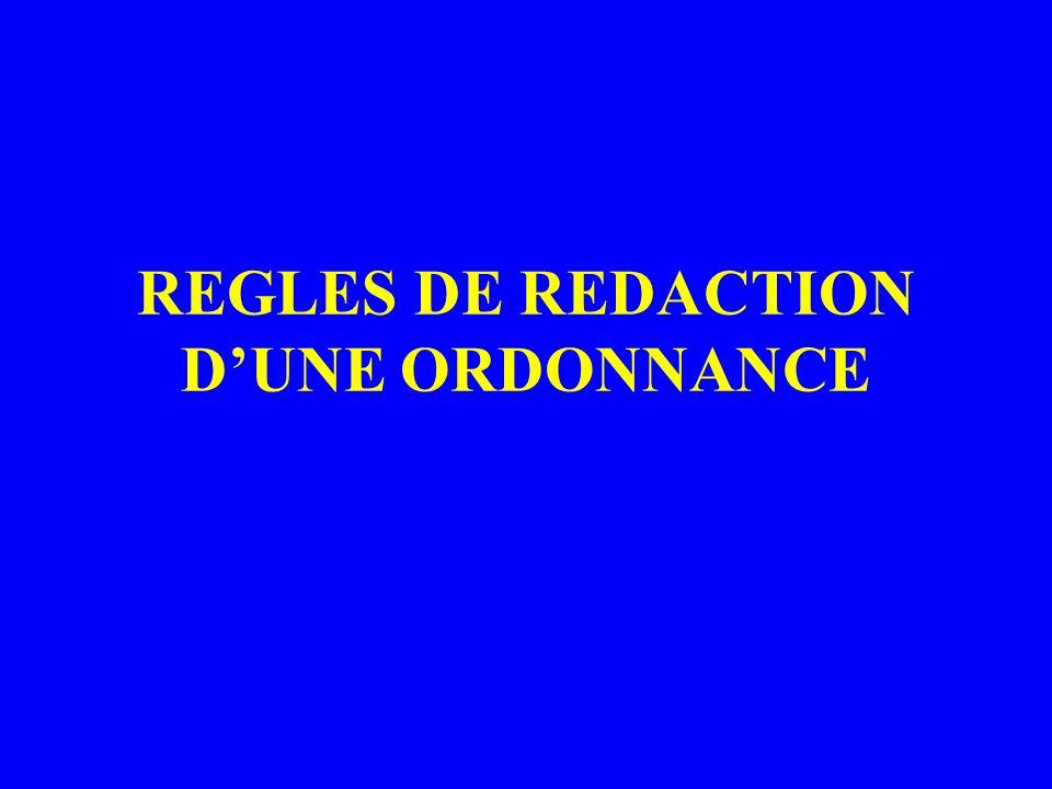 REGLES DE REDACTION D'UNE ORDONNANCE