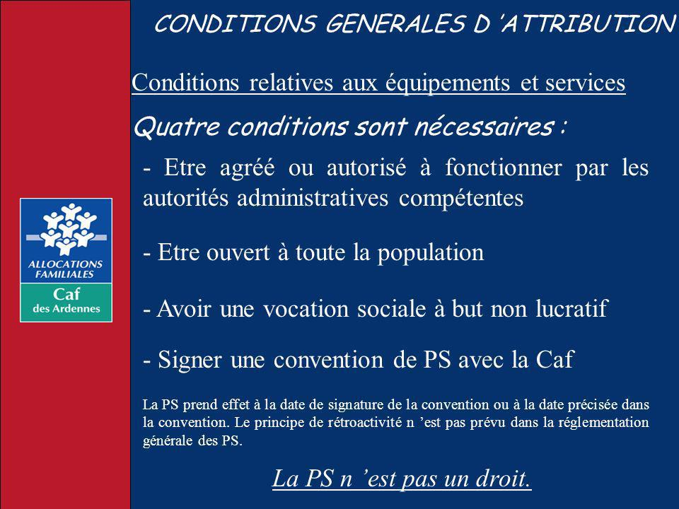 Conditions relatives aux équipements et services