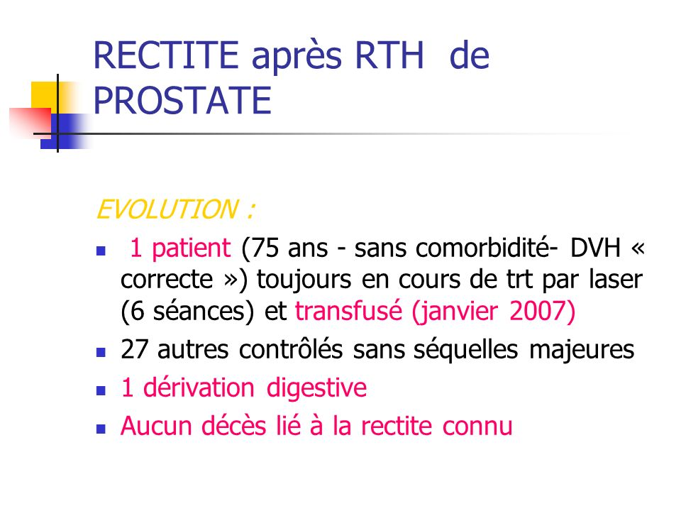 RECTITE après RTH de PROSTATE