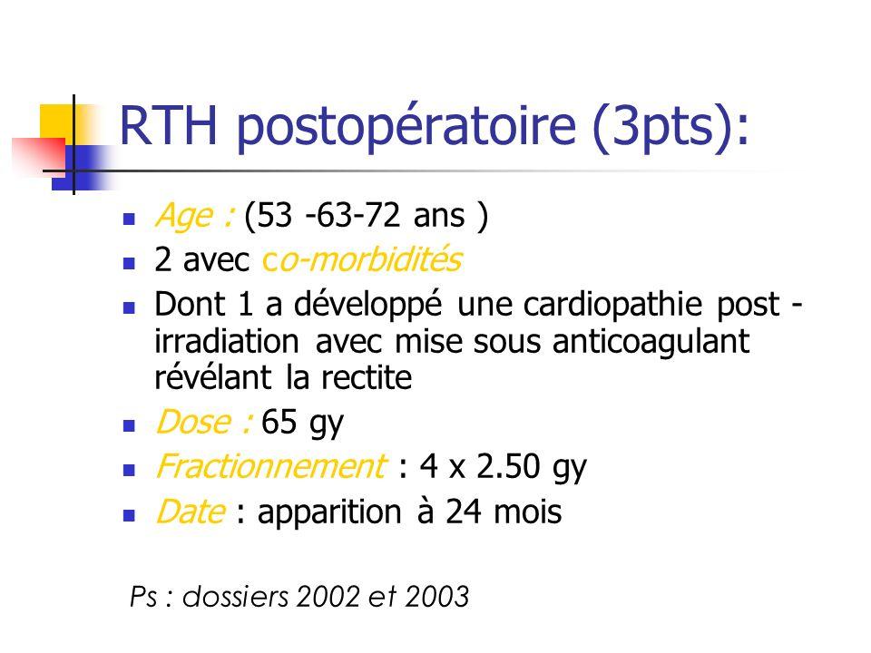 RTH postopératoire (3pts):