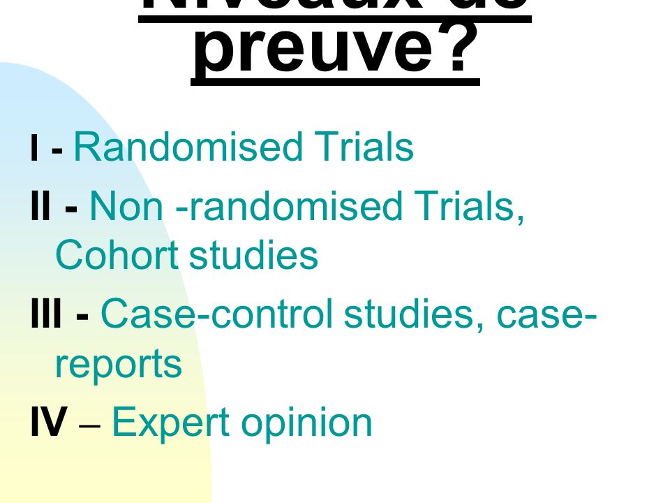Niveaux de preuve II - Non -randomised Trials, Cohort studies