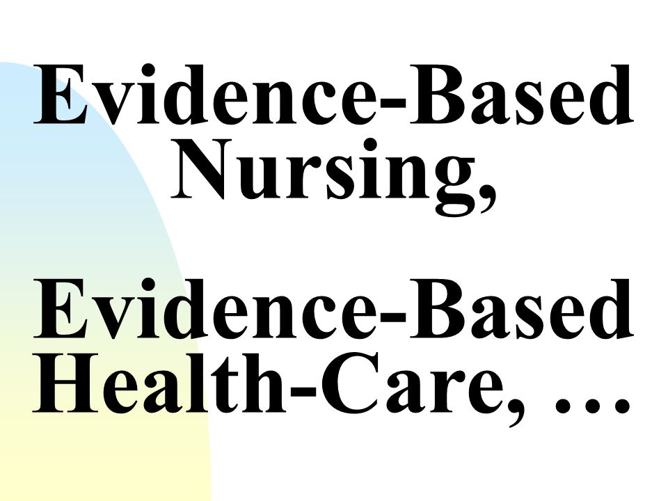 Evidence-Based Nursing,
