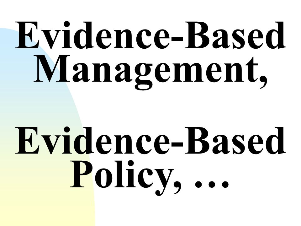 Evidence-Based Management,