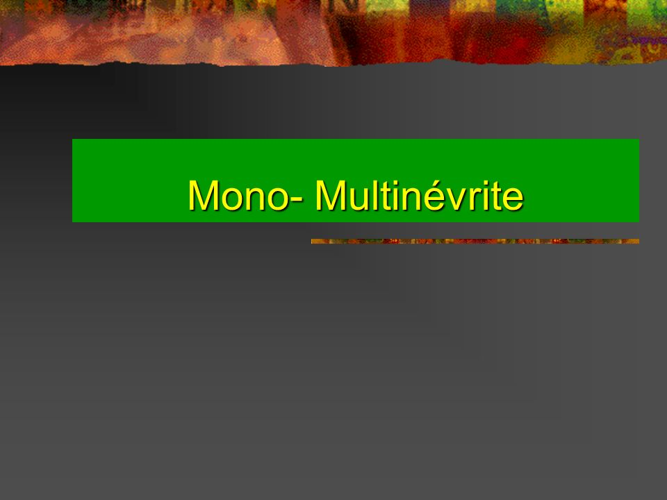 Mono- Multinévrite