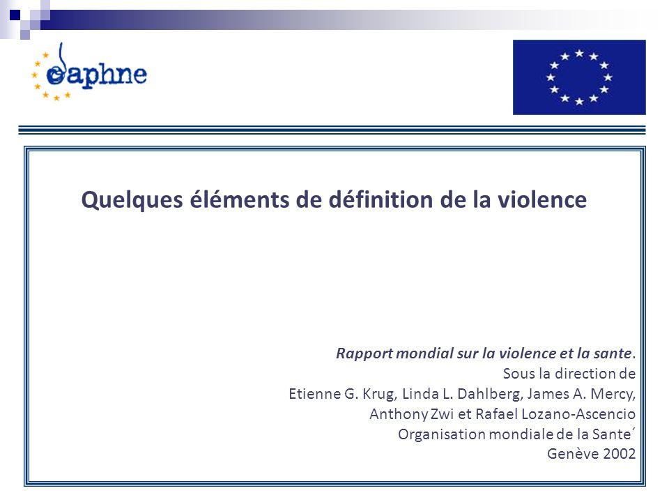 Quelques éléments de définition de la violence