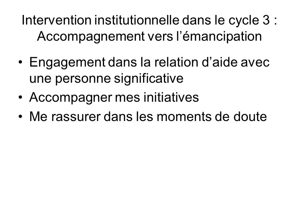 Intervention institutionnelle dans le cycle 3 : Accompagnement vers l'émancipation
