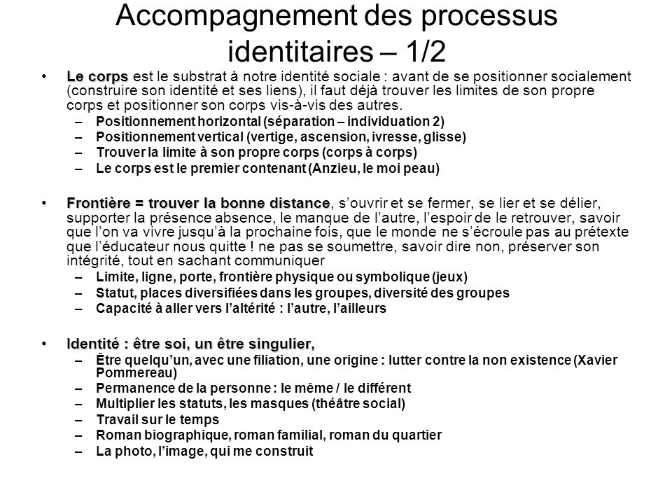 Accompagnement des processus identitaires – 1/2