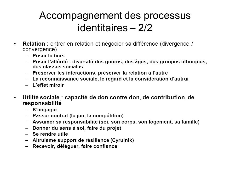 Accompagnement des processus identitaires – 2/2