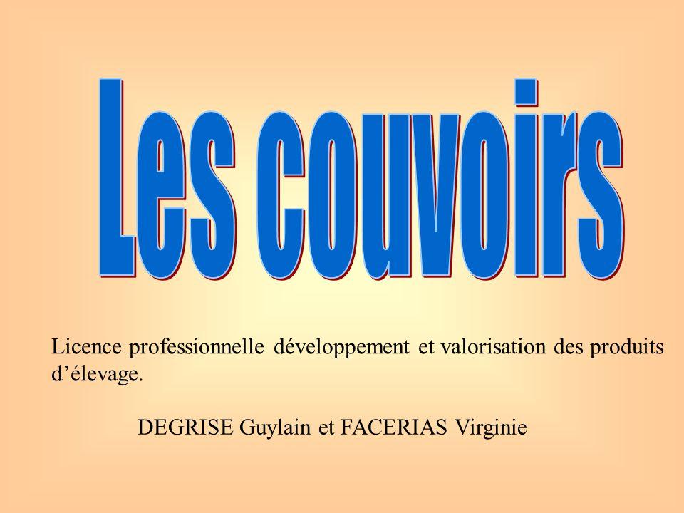 Les couvoirs Licence professionnelle développement et valorisation des produits.