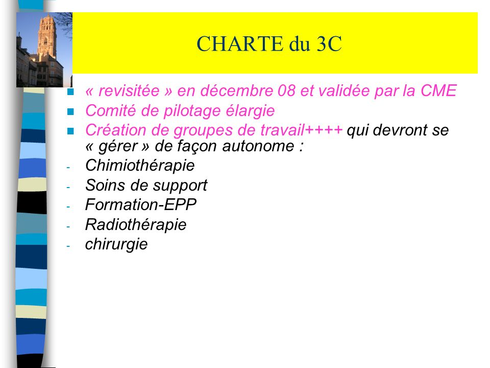 CHARTE du 3C « revisitée » en décembre 08 et validée par la CME