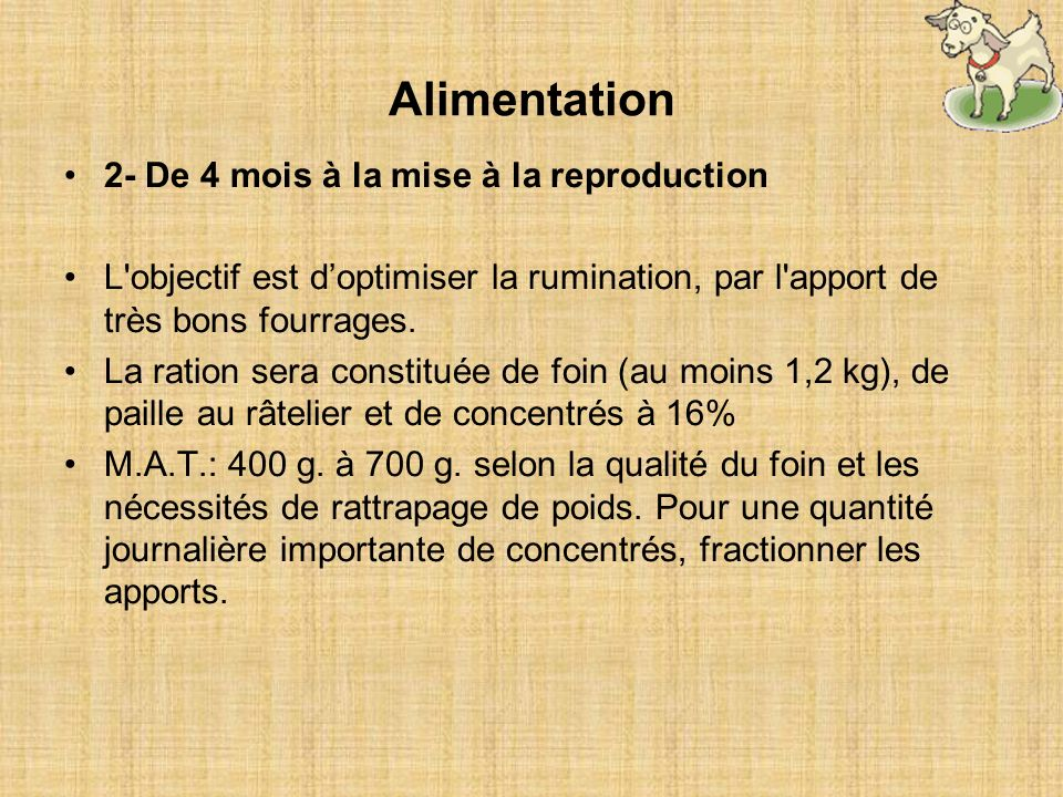 Alimentation 2- De 4 mois à la mise à la reproduction