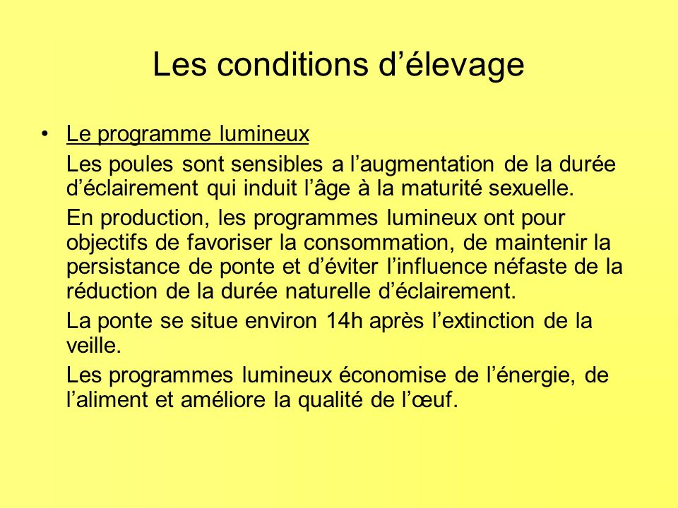 Les conditions d'élevage