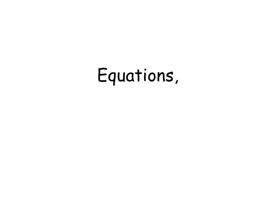 Equations,
