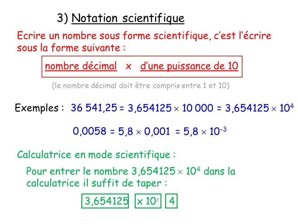 3) Notation scientifique