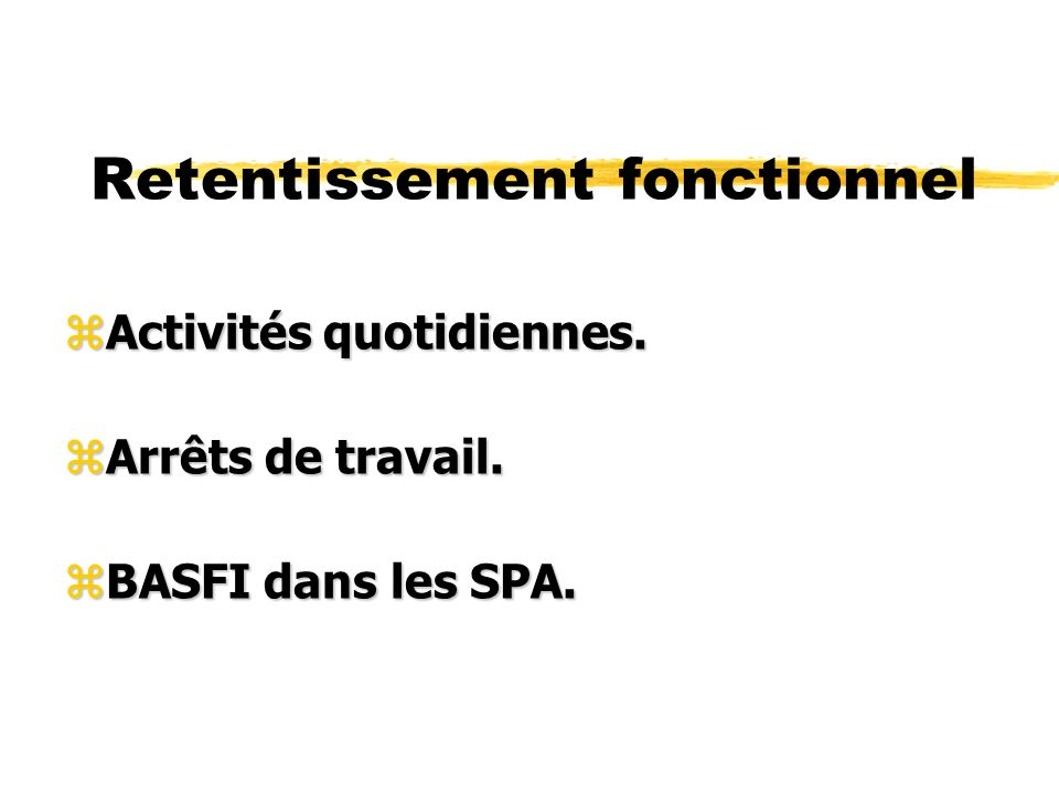 Retentissement fonctionnel
