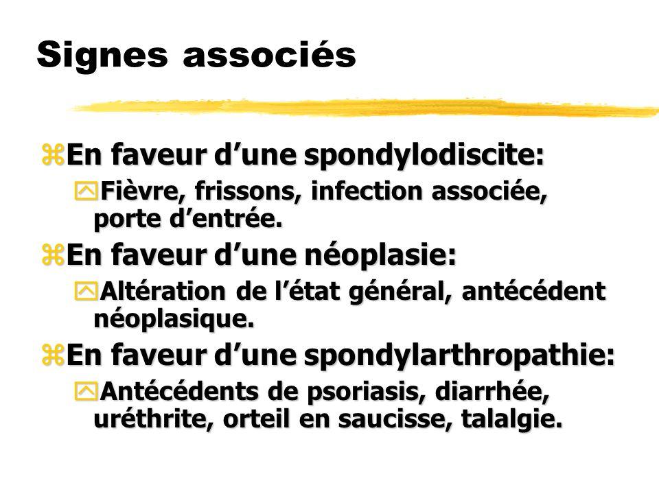 Signes associés En faveur d'une spondylodiscite: