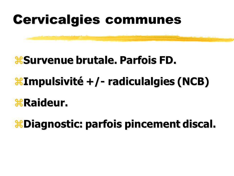 Cervicalgies communes