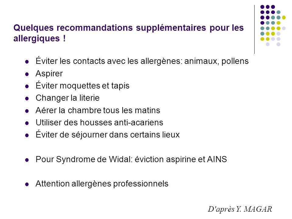 Quelques recommandations supplémentaires pour les allergiques !