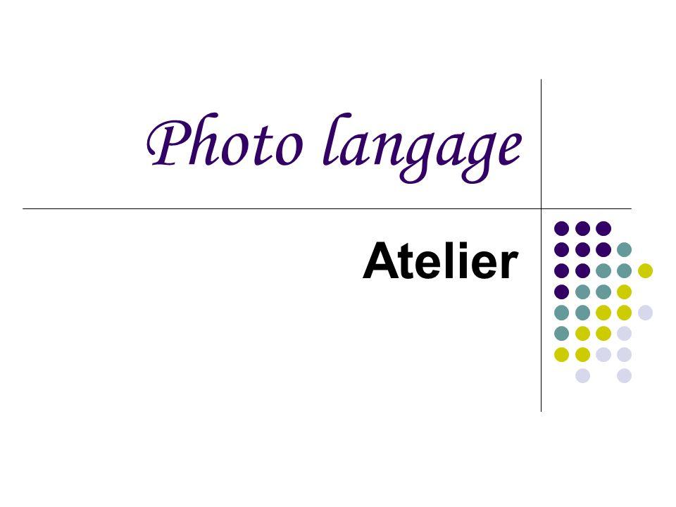 Photo langage Atelier