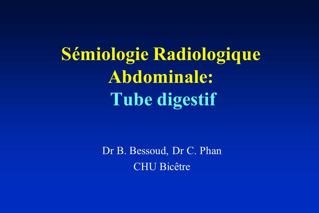 Sémiologie Radiologique Abdominale: Tube digestif